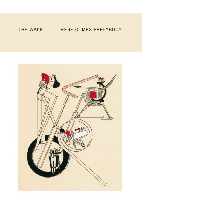 The Wake / Here Comes Everybody